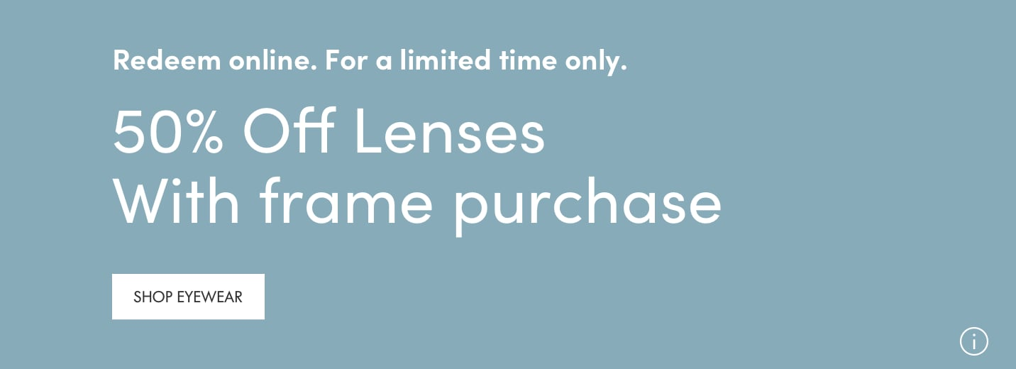 50% off lenses.