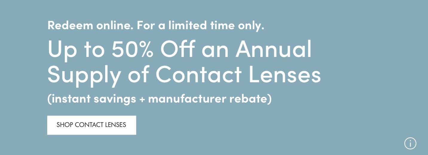 up to 50% off contact lenses.